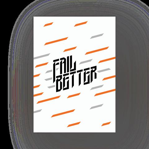 "Постер ""Fail Better"""